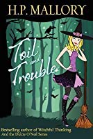 Toil and Trouble: The Jolie Wilkins Series