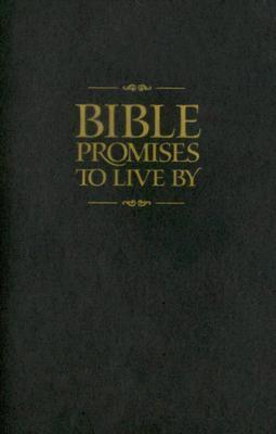Bible Promises to Live  by  by Ron Beers