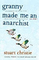 Granny Made Me An Anarchist