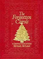 Forgotten Carols: A Christmas Story & Songbook (Book Only)