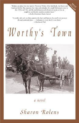 Worthys Town  by  Sharon Rolens