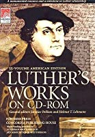 Luthers Works [With CDROM]