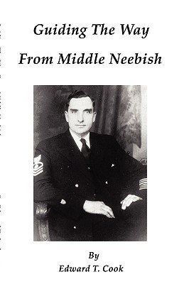 Guiding the Way from Middle Neebish Edward T. Cook