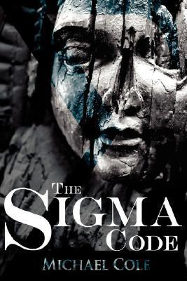 The SIGMA Code  by  Michael Cole