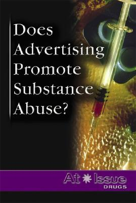Does Advertising Promote Substance Abuse? Lori M. Newman