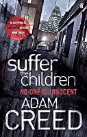 Suffer the Children. Adam Creed