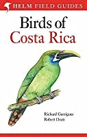 Birds Of Costa Rica (Helm Field Guides)