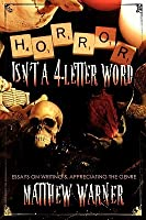 Horror Isn't a 4-Letter Word