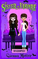 Re-Vamped! (My Sister the Vampire, #3)