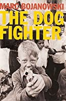The Dog Fighter