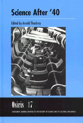 Osiris, Volume 7: Science after 40  by  Arnold Thackray