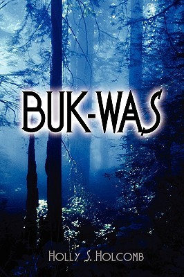 Buk-Was  by  Holly Holcomb