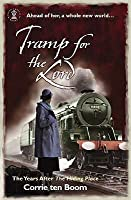 Tramp for the Lord: The Years After the Hiding Place