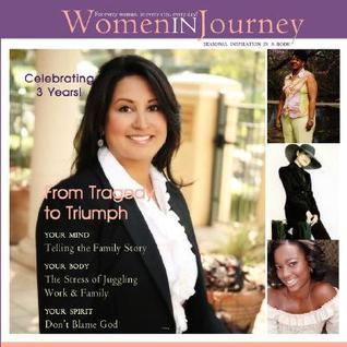 Women in Journey: From Tragedy to Triumph T. Bre Jackson