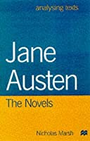 Jane Austen: The Novels