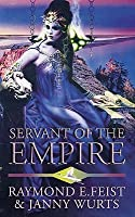 Servant of the Empire (The Empire Trilogy, #2)
