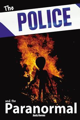 police and the paranormal  by  Andy Owens