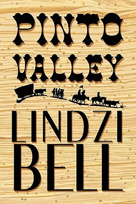 Pinto Valley  by  Lindzi Bell