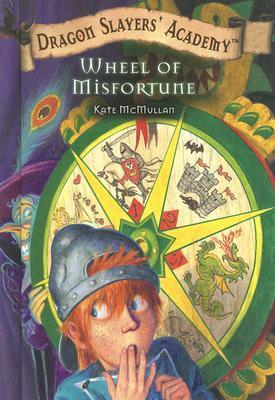 Wheel of Misfortune  by  Kate McMullan