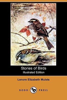 Stories of Birds (Illustrated Edition)  by  Lenore Elizabeth Mulets