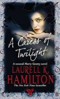 A Caress of Twilight (Meredith Gentry, #2)