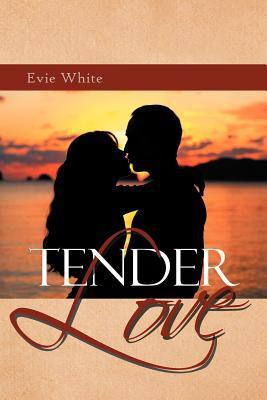 Tender Love  by  Evie White