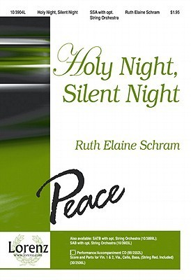 Holy Night, Silent Night  by  Ruth Elaine Schram