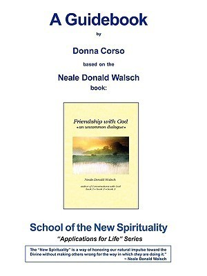 Friendship with God - A Guidebook  by  Donna Corso