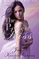 The Perfect Kiss (Wetherby Brides #6)