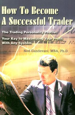 Winning Edge Trading: Successful and Profitable Short and Long-Term Systems and Strategies  by  Ned Gandevani