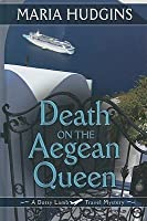 Death on the Aegean Queen (Thorndike Press Large Print Clean Reads)