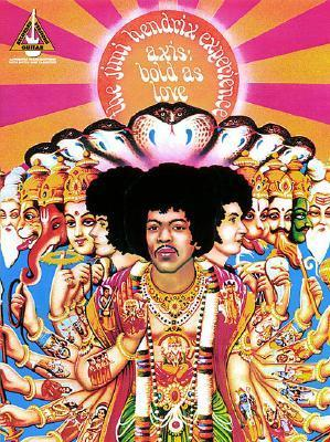 Jimi Hendrix - Axis: Bold as Love  by  Hal Leonard Publishing Company