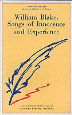 William Blake: Songs Of Innocence And Experience: A Casebook  by  Margaret Bottrall