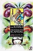 The Rivals, And, The School For Scandal