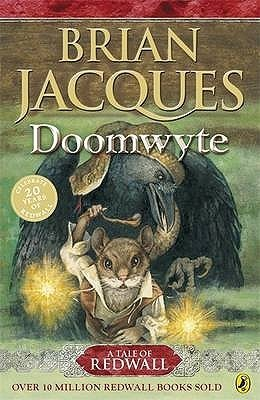 Doomwyte (Redwall, #20)  by  Brian Jacques