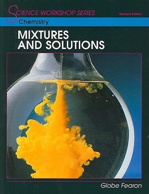Chemistry: Mixtures and Solutions Seymour Rosen