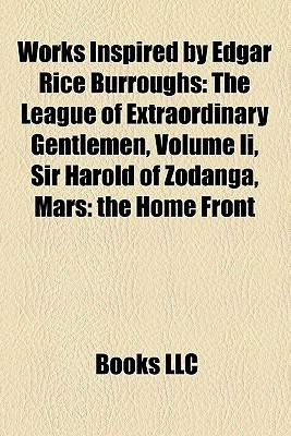 Works Inspired By Edgar Rice Burroughs  by  Books LLC