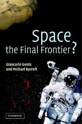 Space, the Final Frontier? Giancarlo Genta