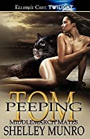 Peeping Tom (Middlemarch Mates, #2)
