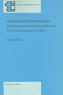LOCAL SOURCES OF COMPETITIVENESS  by  Evert-Jan Visser