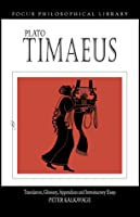 Timaeus: Translation. Glossary, Appendices and Introductory Essay