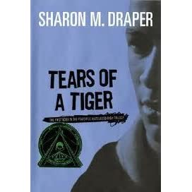 book talk tears of a tiger Draper's ambitious first novel tackles teenage drinking, suicidal depression and  other front-page topics-and relates the action through dialogue or compositions.