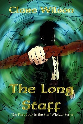 The Long Staff  by  Clare Wilson