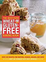 The Best-Ever Wheat-And Gluten-Free Baking Book