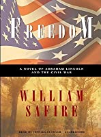 Freedom: A Novel of Abraham Lincoln and the Civil War