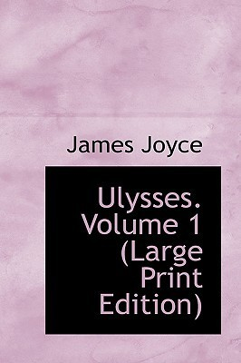 Ulysses. Volume 1  by  James Joyce