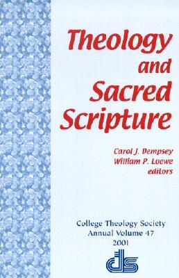 Theology and Sacred Scripture  by  Carol Dempsey