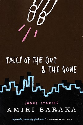 Tales of the Out and the Gone Amiri Baraka