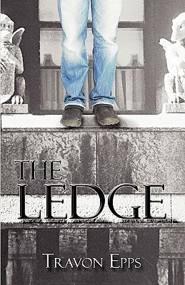 The Ledge  by  Travon Epps