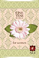 Holy Bible: One Year Bible for Women NLT
